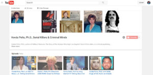 You Tube Channel Vonda Pelto of Radio Show Videos, TV interview, Speeches and more on her book Without Remorse on dealing with serial criminals.