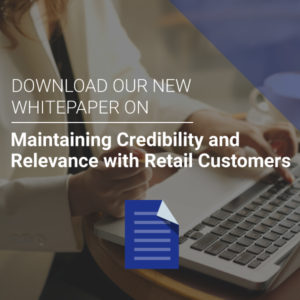 Maintaining Credibility with Retail Customers