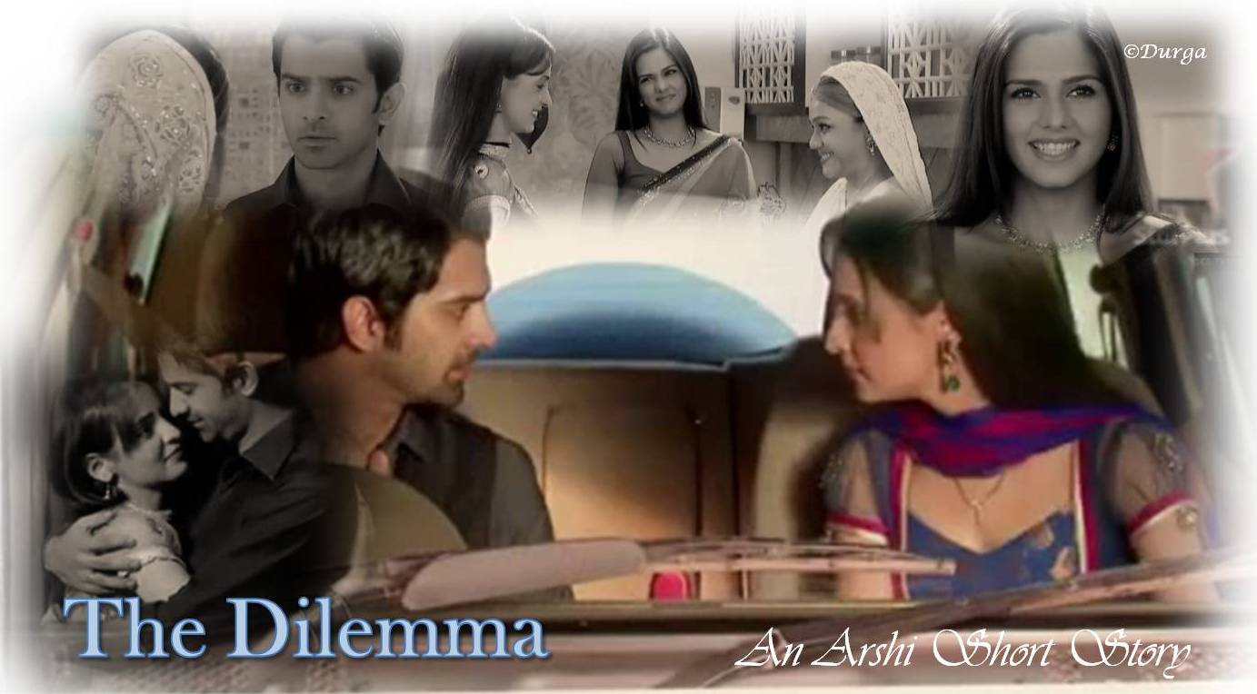 arshi ss The Dilemma - Chapter 3