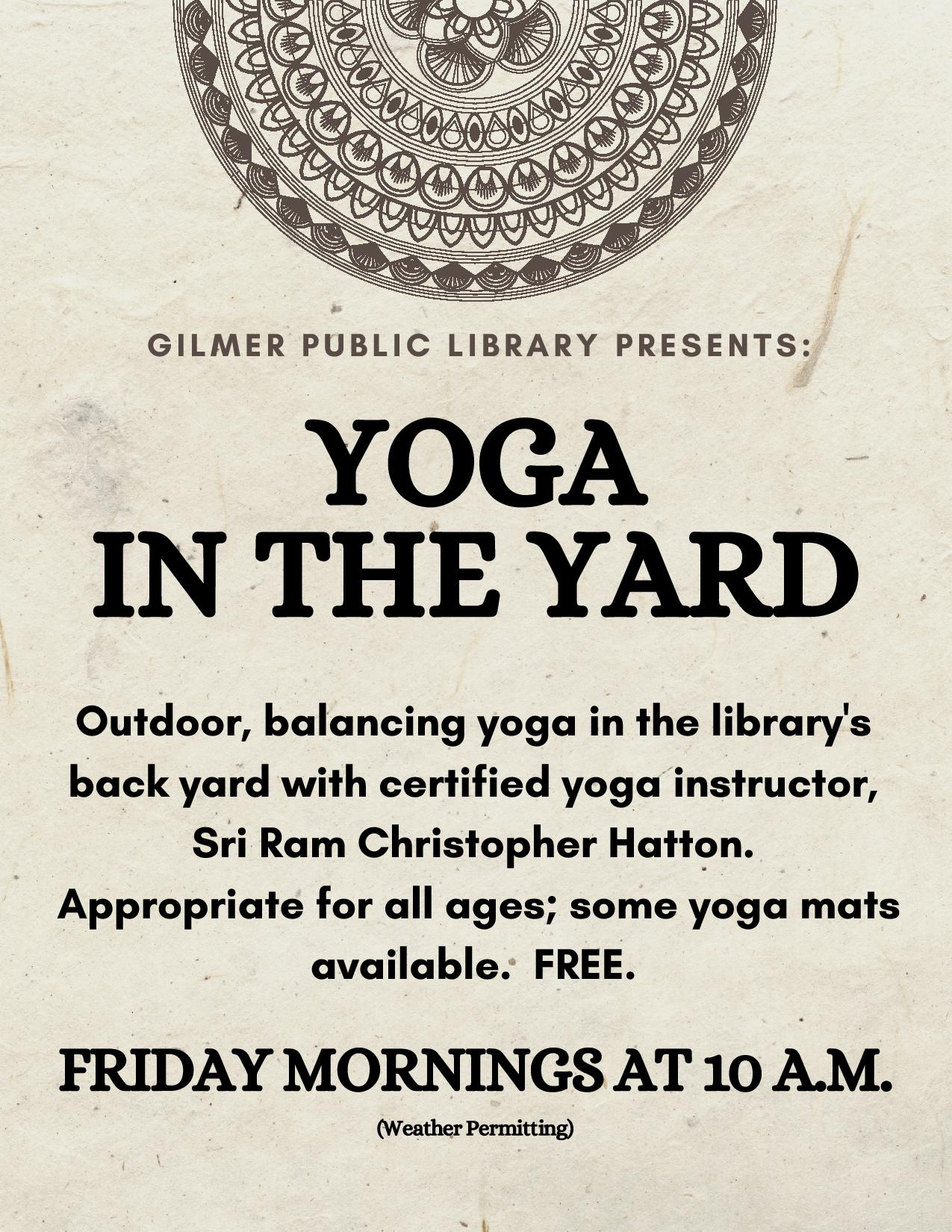 Strengthen your core, increase your sense of balance and calm your mind with Yoga in the Yard.