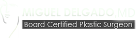 Miguel A. Delgado Jr. MD FACS Board Sertified Plastic Surgeon