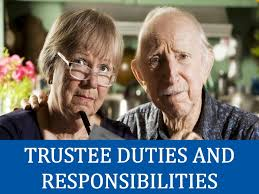 trustee duties and responsibilities trust lawyers and attorneys