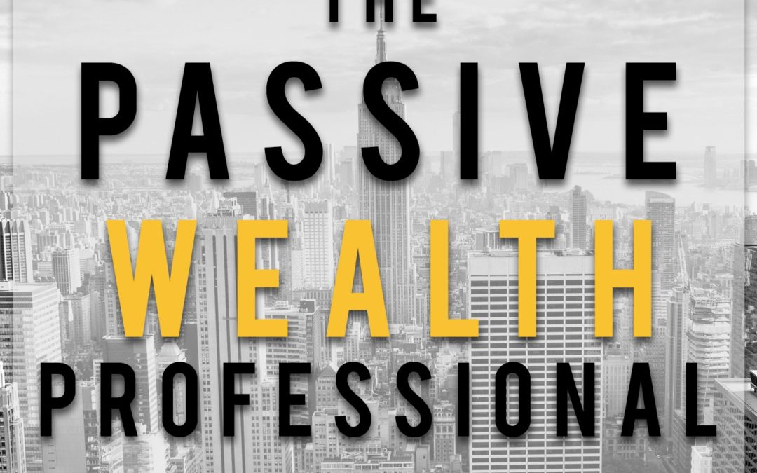 The Passive Wealth Professional Podcast with Rodney Miller, coming soon!