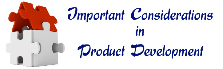 Important Considerations in Product Development