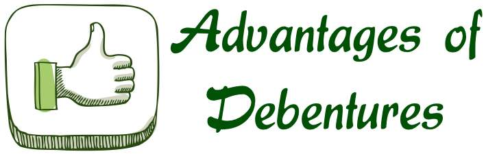 Advantages of Debentures
