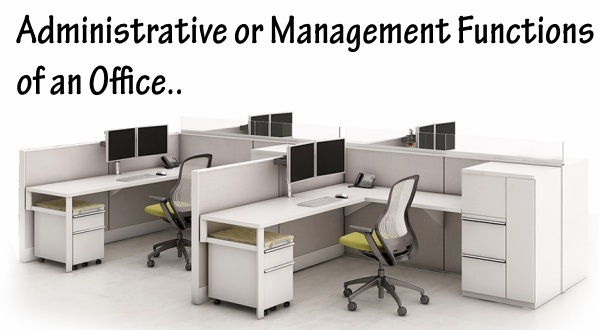 Administrative or Management Functions of an Office
