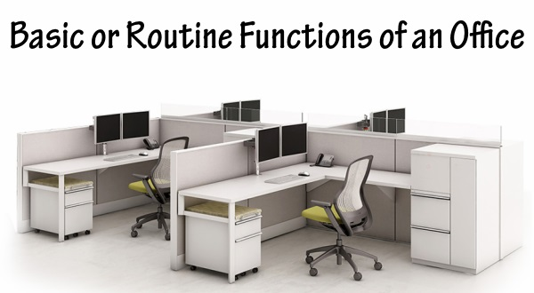 Basic or Routine Functions of an Office