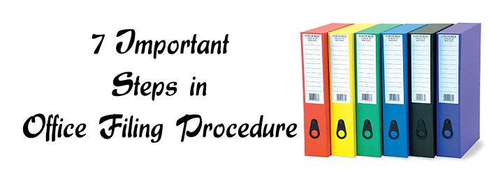 7 Important Steps in Office Filing Procedure