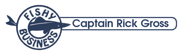 Fishy Business LLC | Capt. Rick Gross