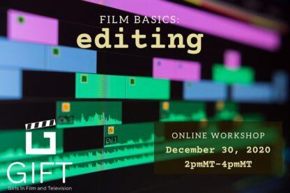 Film Basics: Editing