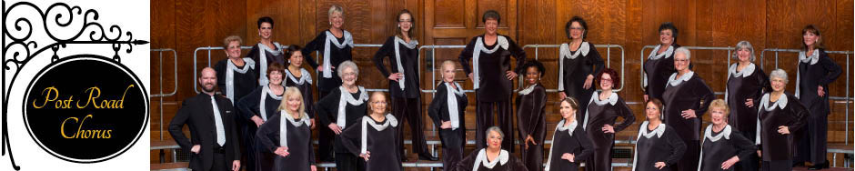 Post Road Chorus: A women's a cappella, 4-part harmony, Sweet Adelines Chorus