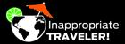 Inappropriate Traveler