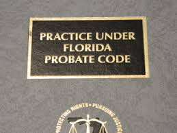 probate lawyers attorneys rules probate code, trust administration under Florida trust code