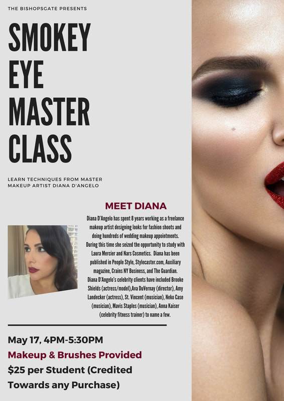Info flier about Diana Dangelo's Smokey Eye Master Class At Bishopsgate Department Store