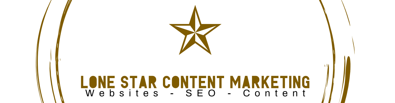 Lone Star Content Marketing Call Today (940) 498-2863