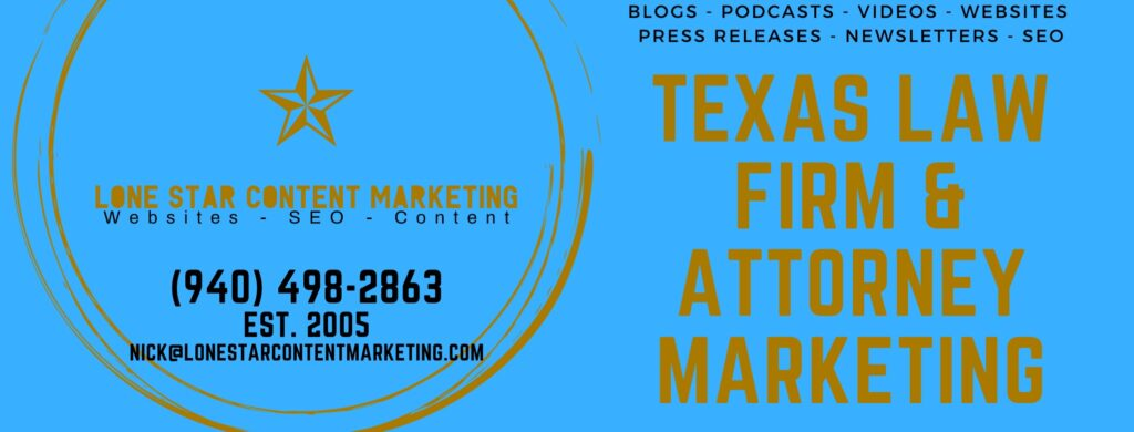 Texas Law Firm & Attorney Marketing