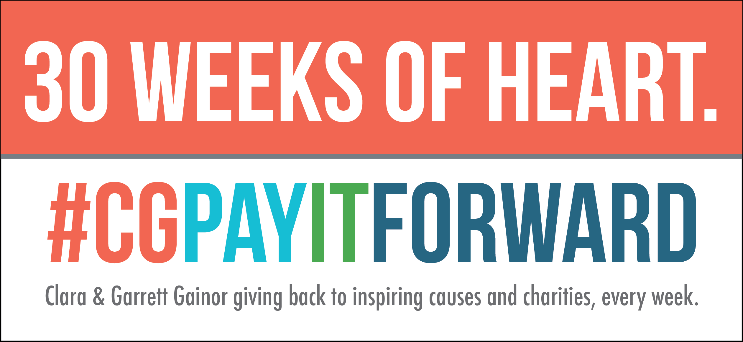 30 weeks of heart – #CGPayItForward