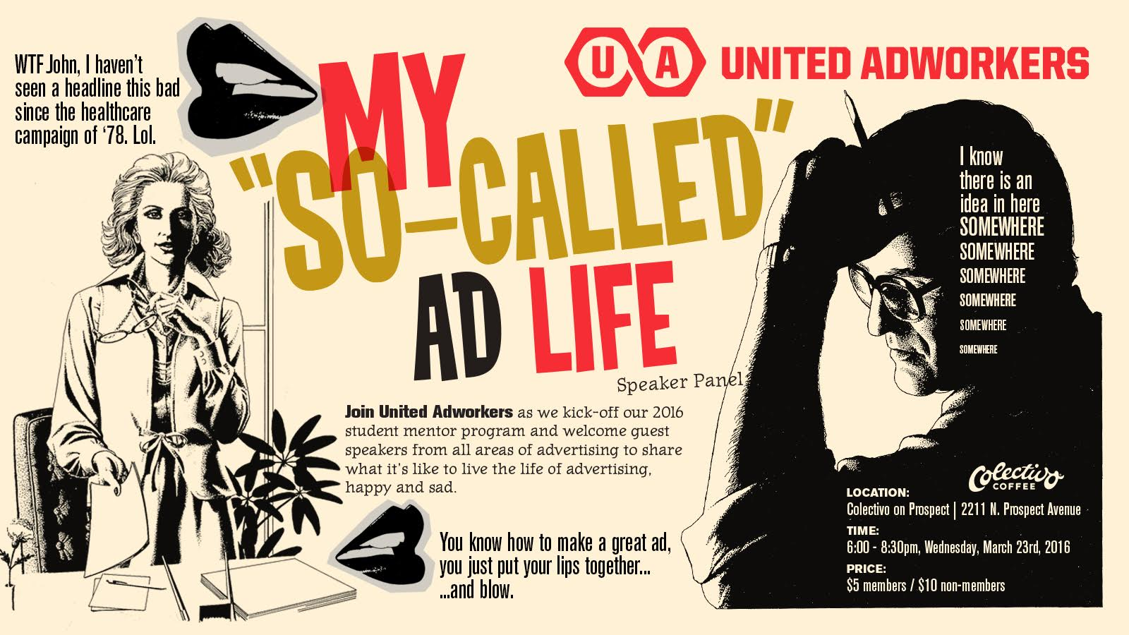 "United Adworkers Presents: My ""So-Called"" Ad Life Speaker Panel"