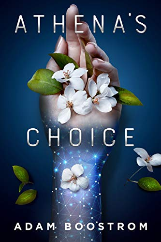 Athena's Choice by Adam Boostrom