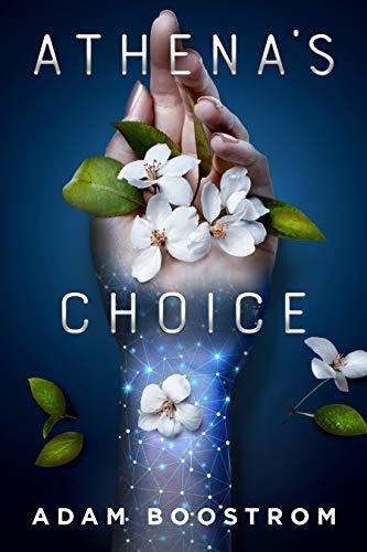 Athena's Choice by Adam Boostrom