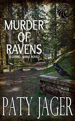 Murder of Ravens by Paty Jager