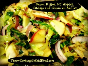 Bacon Kissed NC Apples, Cabbage and Onions en Skillet!