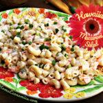 Traditional Hawaiian Macaroni Salad with a twist