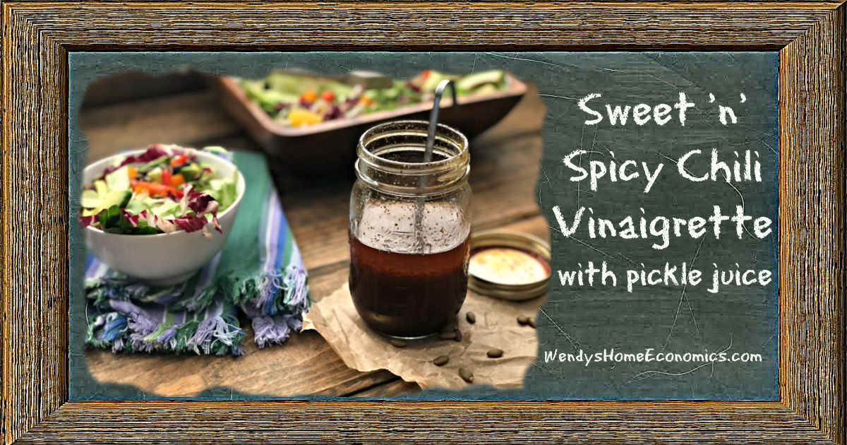 Sweet 'n' Spicy Chili Vinaigrette With pickle juice