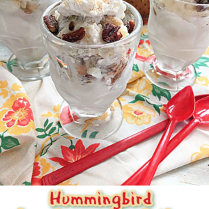 Hummingbird Ice Cream Parfaits With toasted pecans and buttercream whip