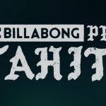 2016 Billabong Pro Tahiti – Kelly Kills It but John John is No.1