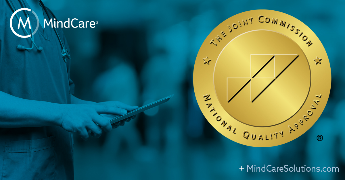 MindCare Awarded Gold Seal of Approval® From The Joint Commission