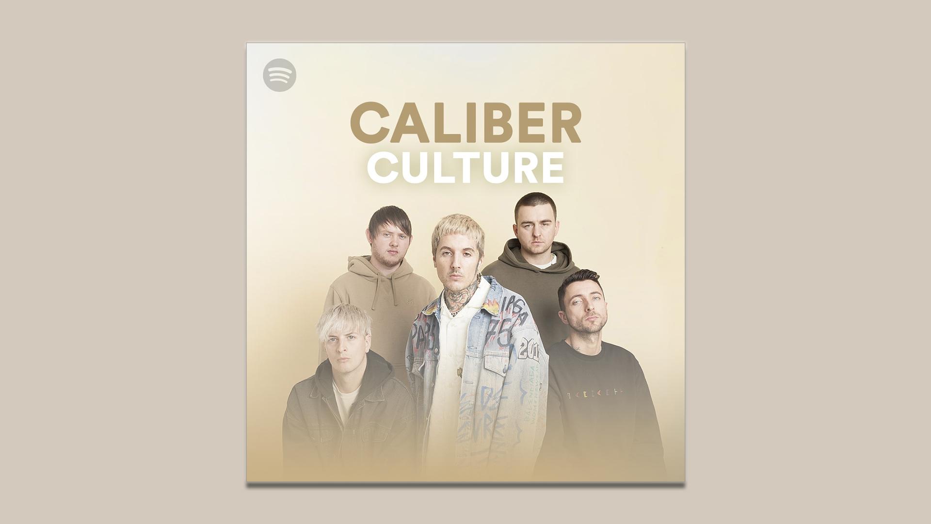 caliber culture playlist