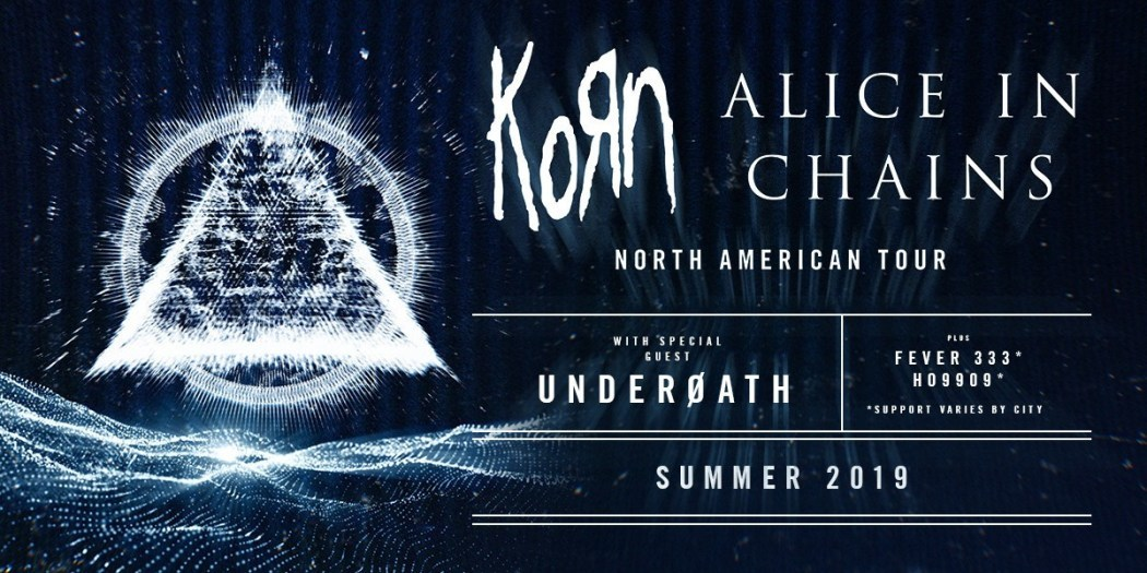 Korn & Alice In Chains announce summer tour featuring Underoath & Fever 333