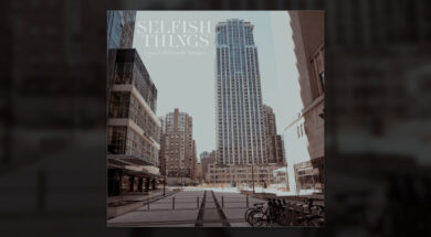 Selfish Things – Logos II alternative versions album review 2020