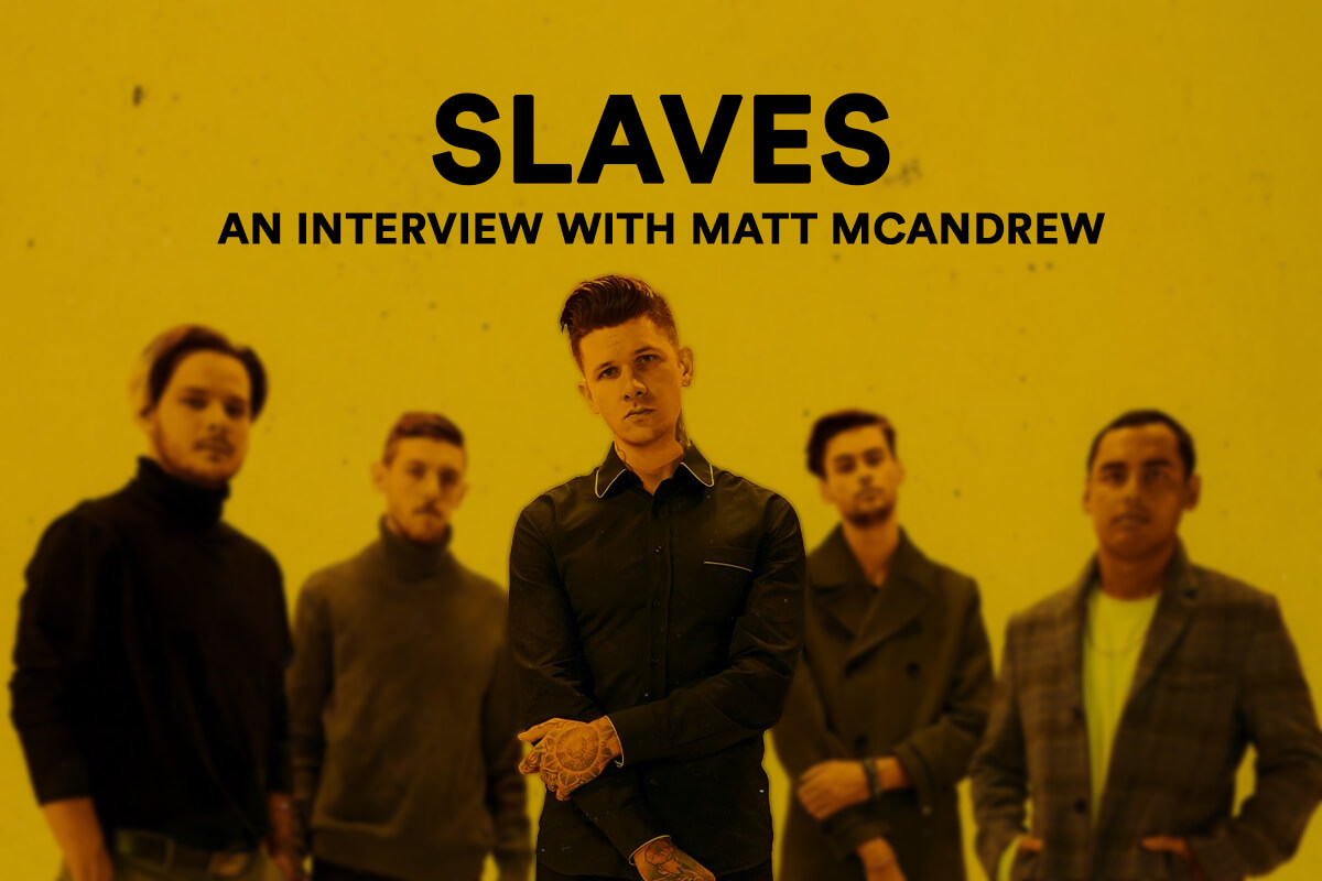 "INTERVIEW: SLAVES MOVE ON ""TO BETTER DAYS"""