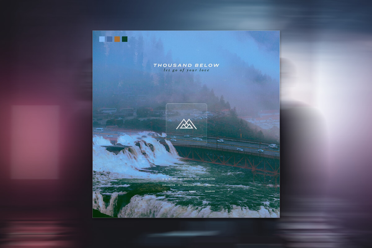 REVIEW: THOUSAND BELOW 'LET GO OF YOUR LOVE'; 17 MINUTES OF HEARTBREAK AND REMINISCENCE