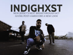 INDIGHST – Next Breakthrough Post-Hardcore band