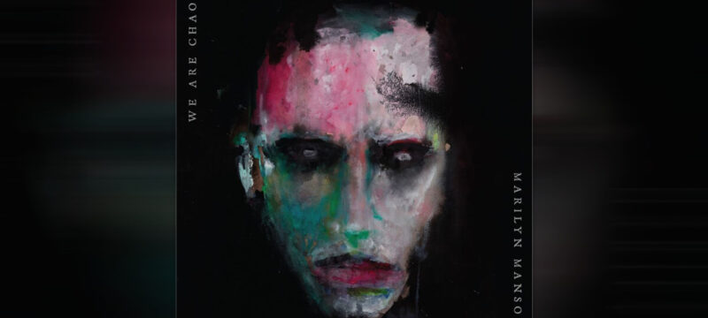 Marilyn Manson – We Are Chaos 2020 album review calibertv