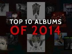 Top 10 Albums of 2014 calibertv post-hardcore metalcore
