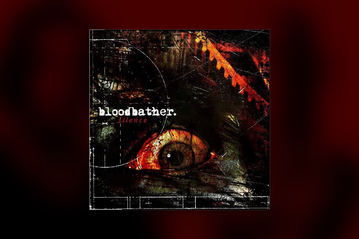 """REVIEW: BLOODBATHER – 'SILENCE' EP; """"SONGS THAT SEETHE WITH RAGE"""""""
