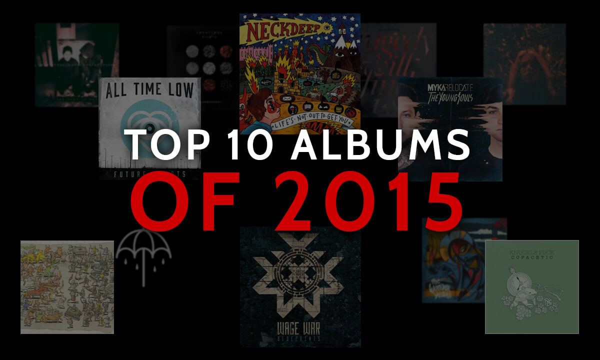 TOP ALBUMS OF THE 10S: 2015
