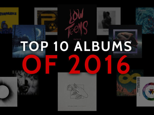 TOP ALBUMS OF THE 10S: 2016