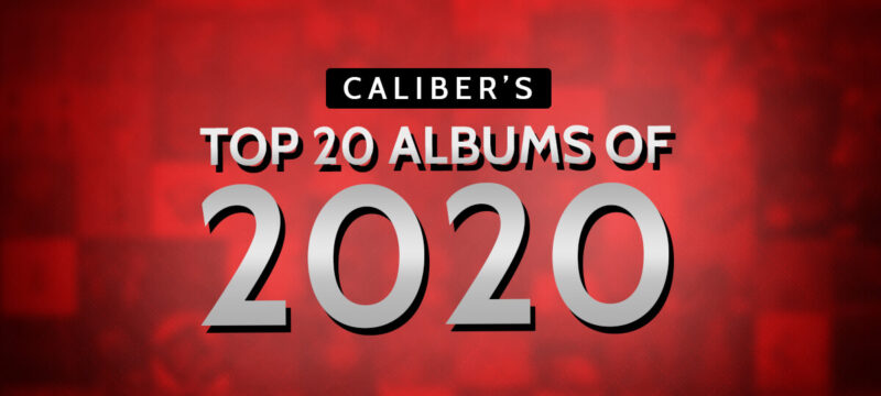 Caliber's Top 20 Albums of 2020