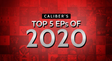 Caliber's top 5 eps of 2020