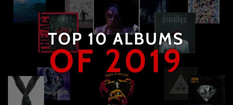 Top 10 Albums of 2019 CaliberTV – Sum 41 Slipknot Wage War One Ok Rock