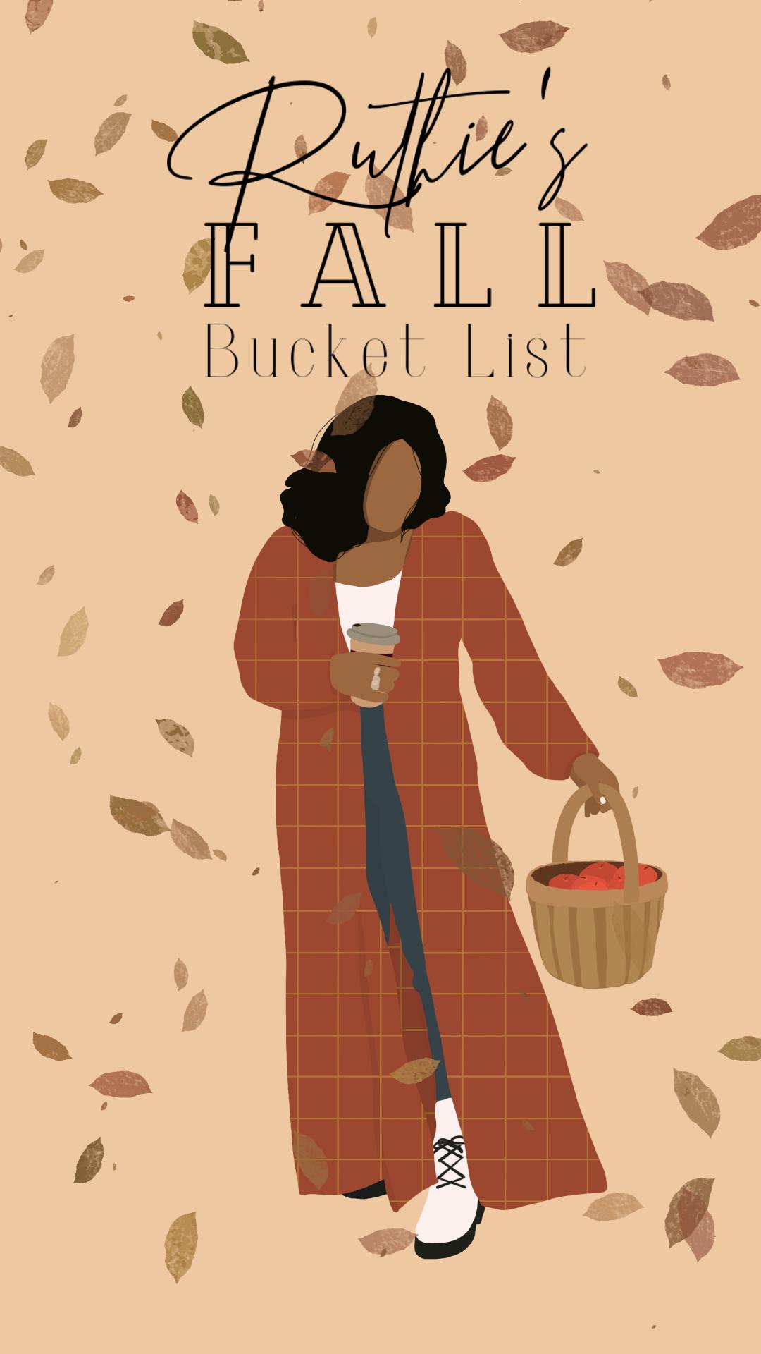 Ruthie Ridley Blog 2020 Fall Bucket List