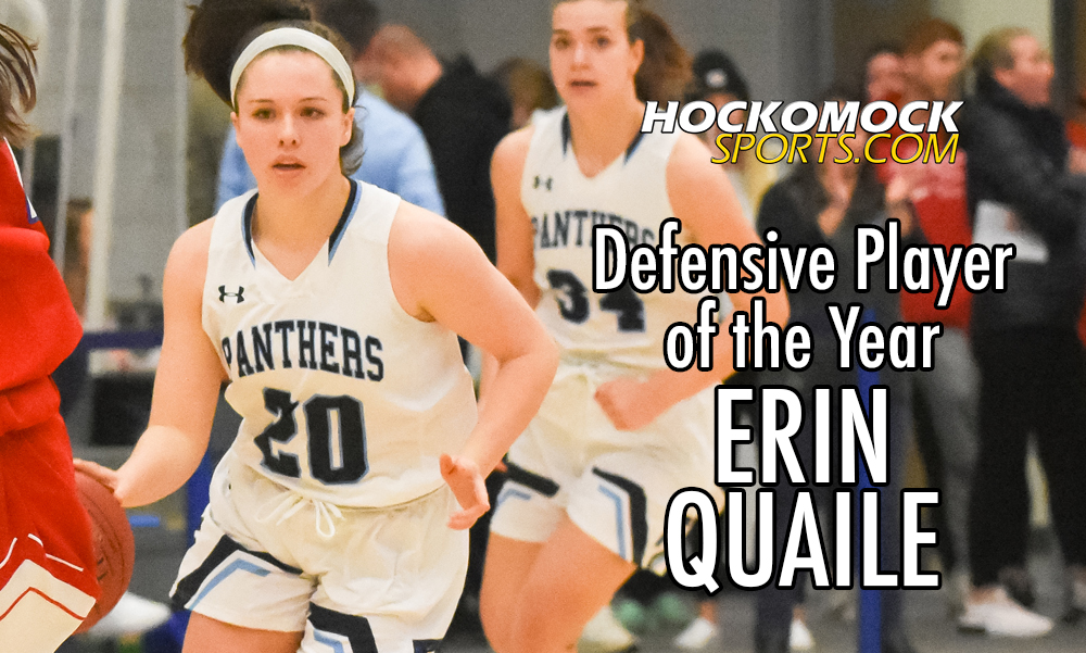Erin Quaile has been named the 2020 HockomockSports.com Girls Basketball Defensive Player of the Year