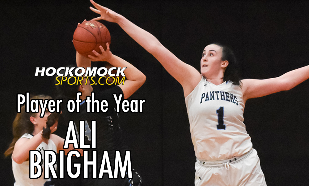 Ali Brigham has been named the 2020 HockomockSports.com Girls Basketball Player of the Year