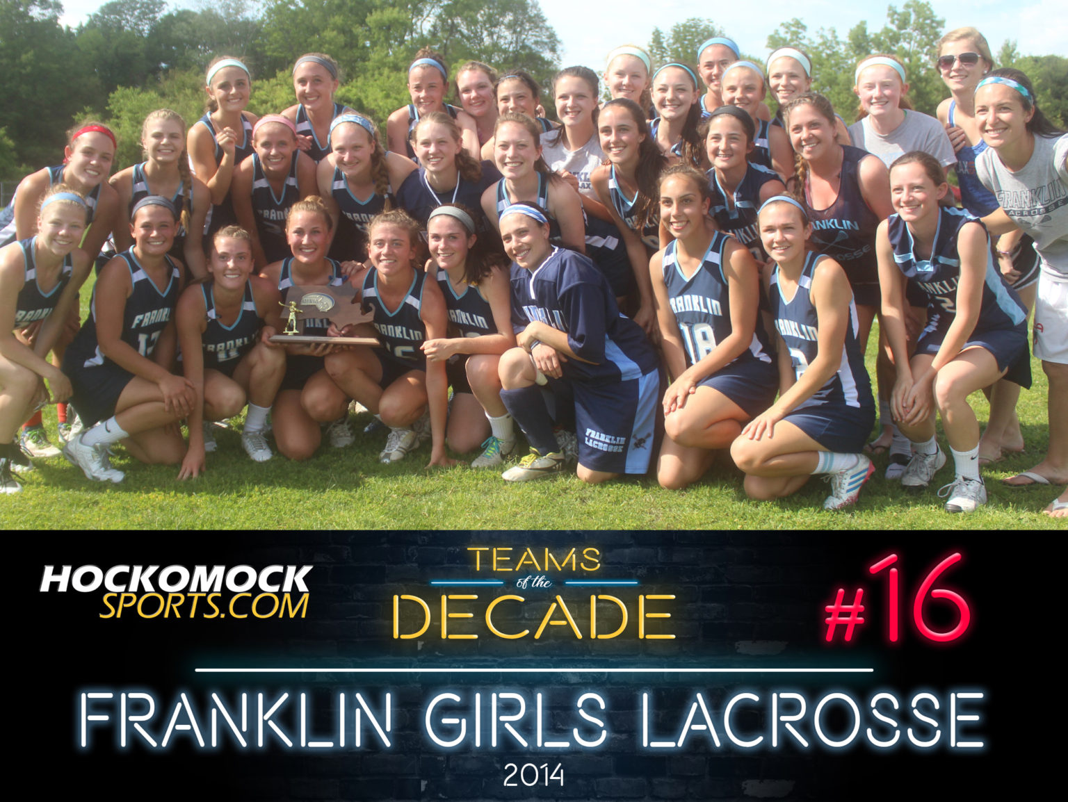 HockomockSports.com: Teams of the Decade #16: 2014 Franklin Girls Lacrosse