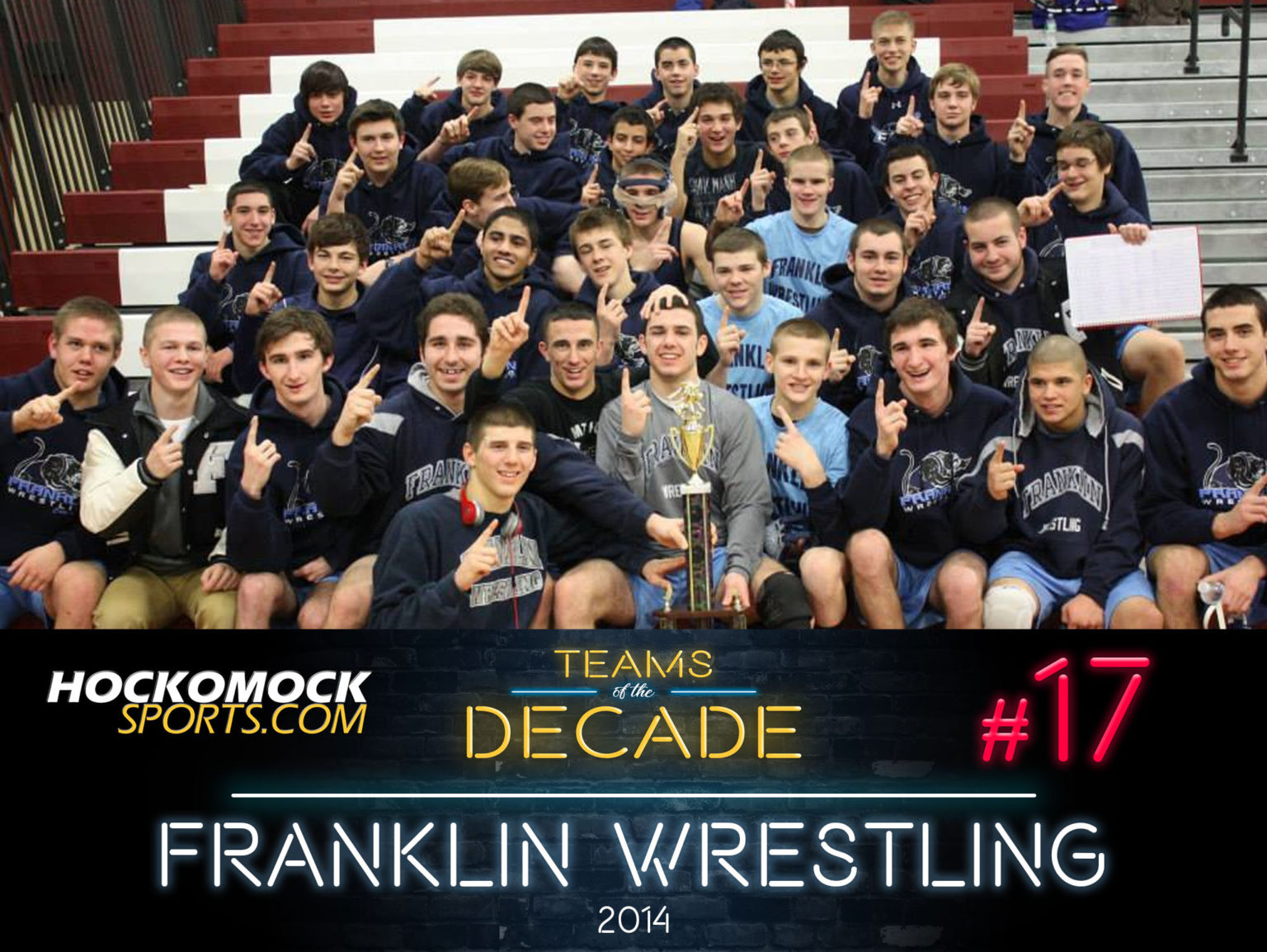 HockomockSports.com: Teams of the Decade #17: 2014 Franklin Wrestling